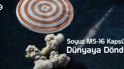 Soyuz MS-16 Kapsülü Dünyaya Döndü!