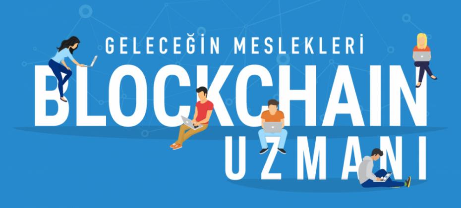 Geleceğin Meslekleri: Blockchain Uzmanı