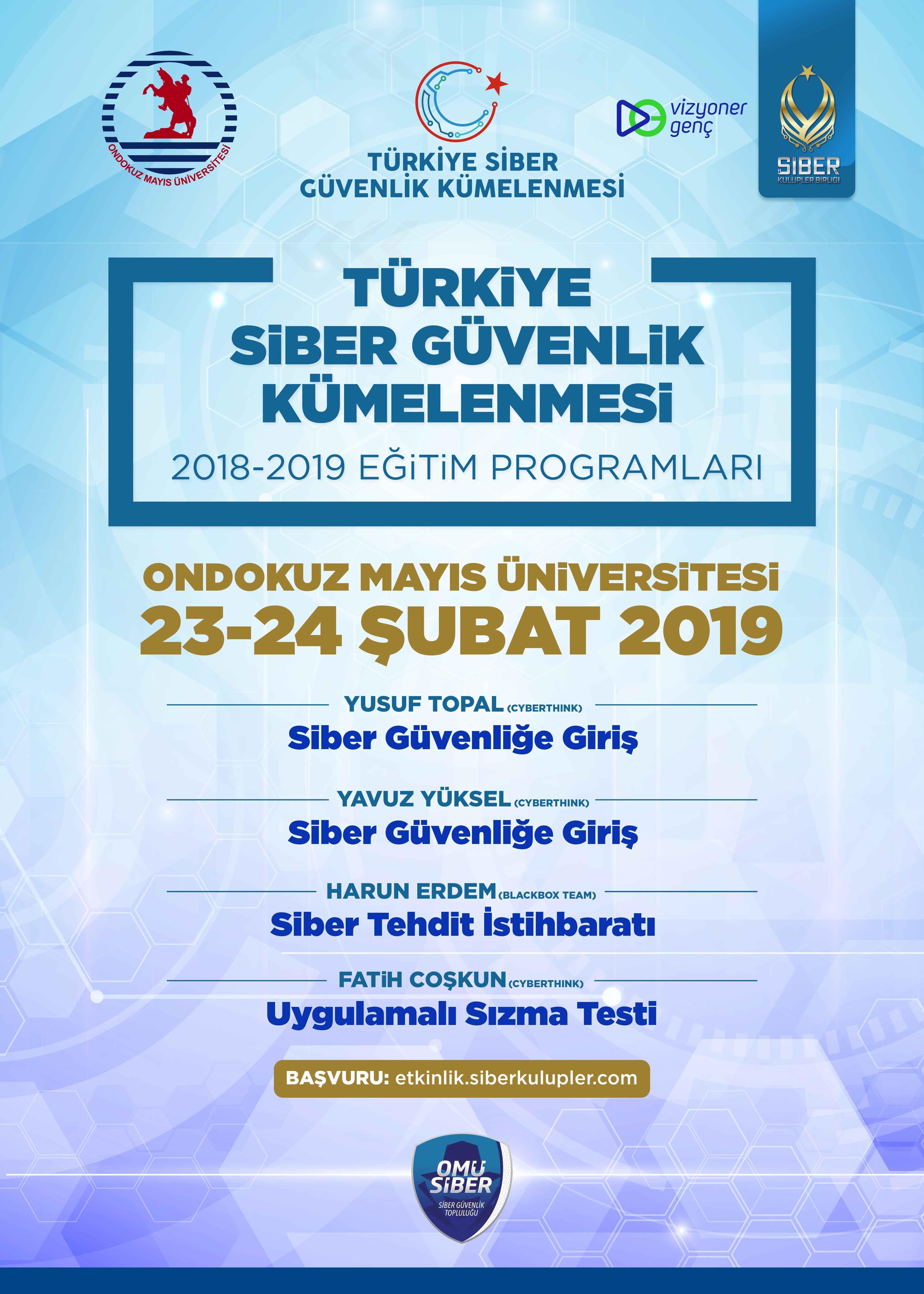 Türkiye Siber Güvenlik Kümelenmesi 2018- 2019 Eğitim Programları: Ondokuz Mayıs Üniversitesi Eğitimleri