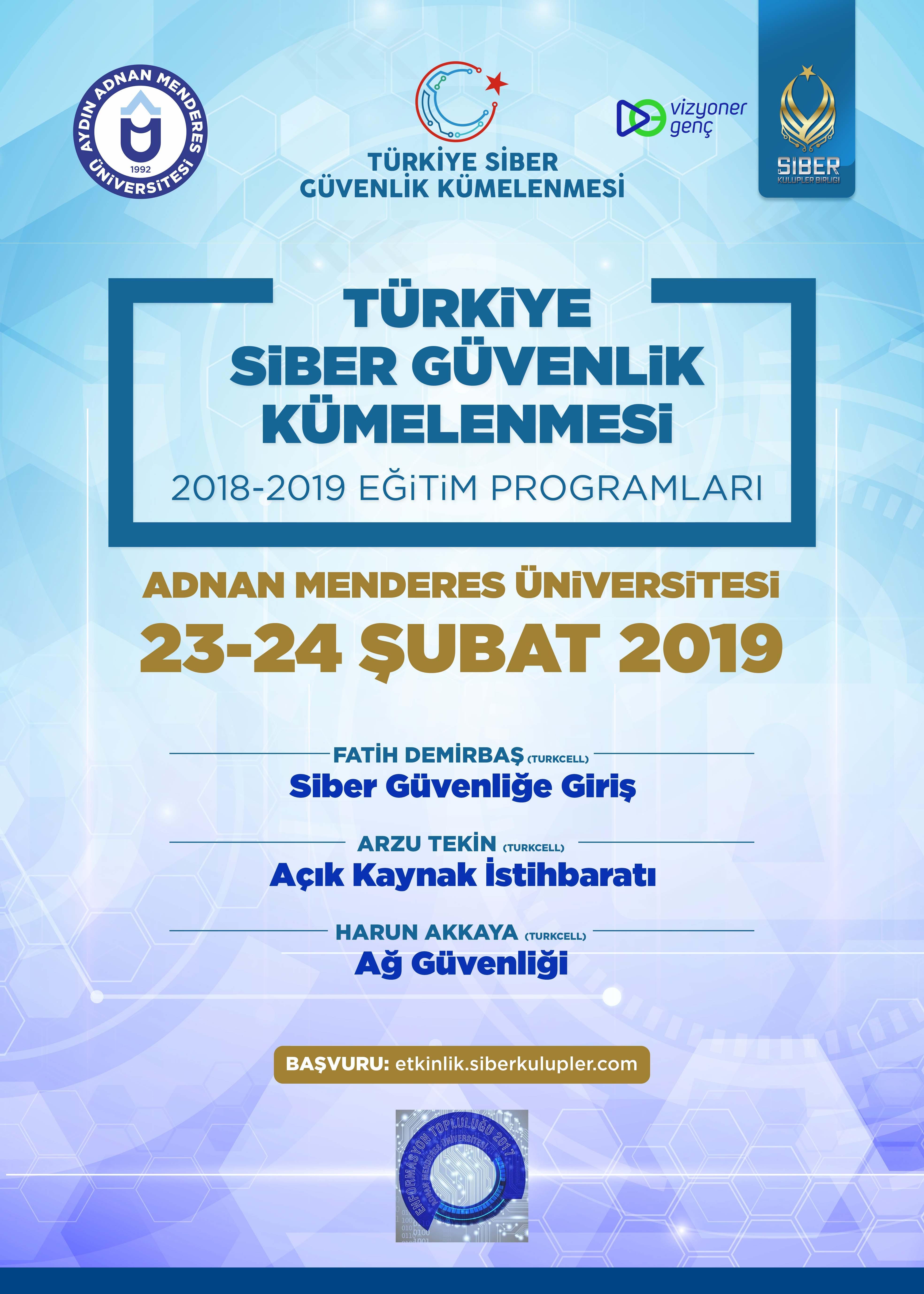 Türkiye Siber Güvenlik Kümelenmesi 2018- 2019 Eğitim Programları: Aydın Adnan Menderes Üniversitesi Eğitimleri