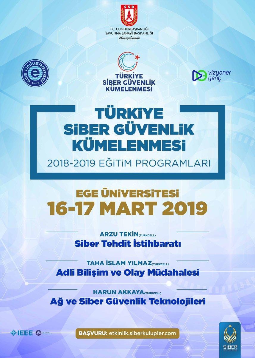 Türkiye Siber Güvenlik Kümelenmesi 2018- 2019 Eğitim Programları: Ege Üniversitesi Eğitimleri