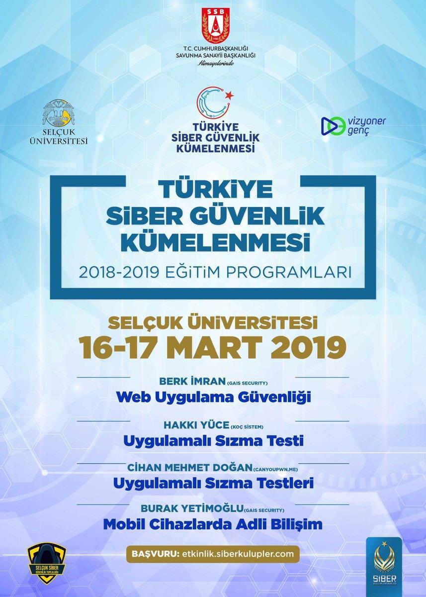 Türkiye Siber Güvenlik Kümelenmesi 2018- 2019 Eğitim Programları: Selçuk Üniversitesi Eğitimleri