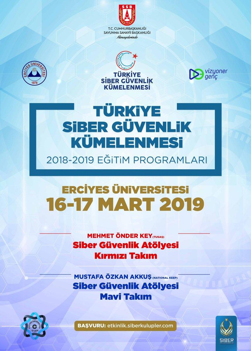 Türkiye Siber Güvenlik Kümelenmesi 2018- 2019 Eğitim Programları: Erciyes Üniversitesi Eğitimleri