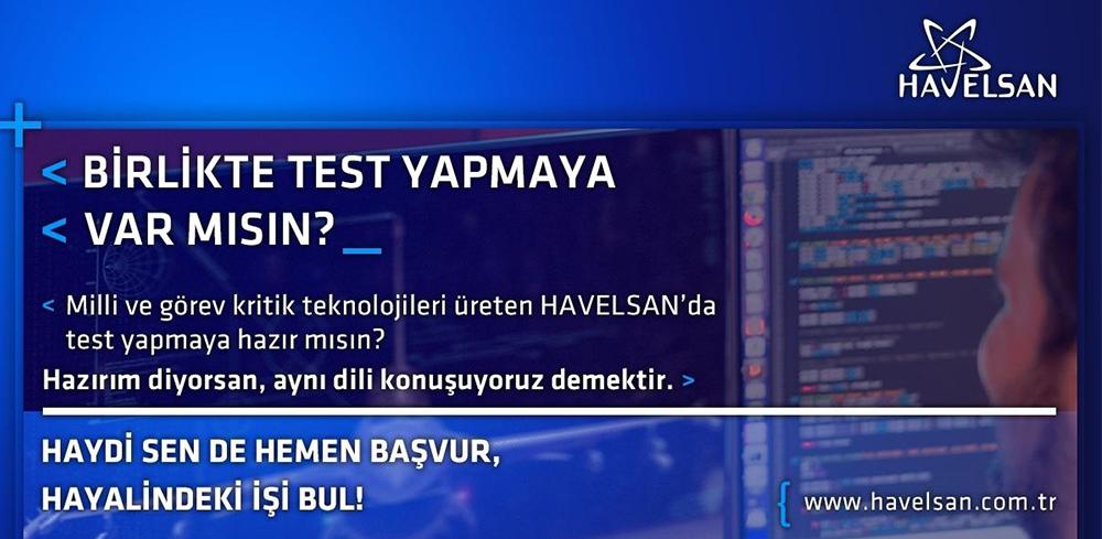 HAVELSAN Test Analisti ilanı başvuruları açıldı!