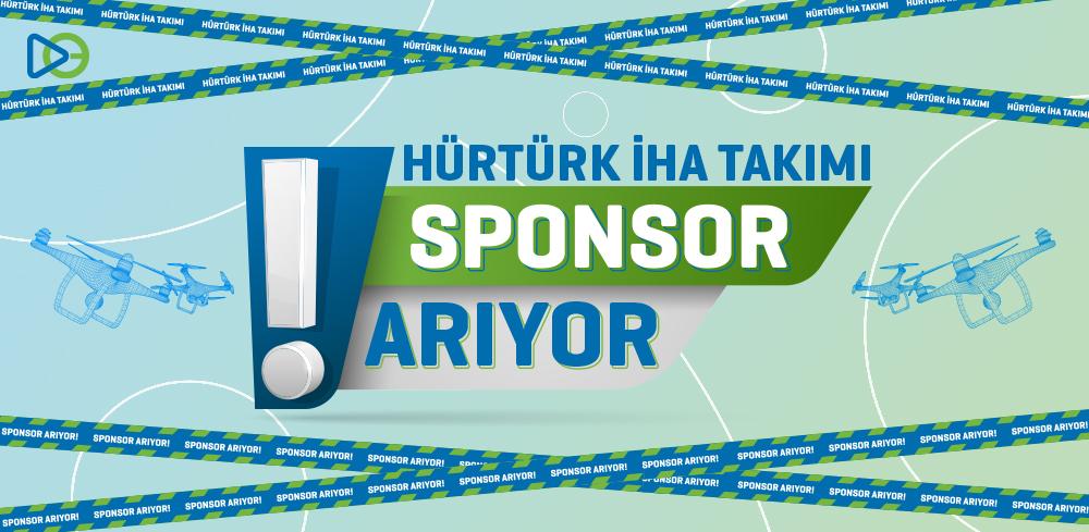 HÜRTÜRK İHA Takımı Sponsor Arıyor!