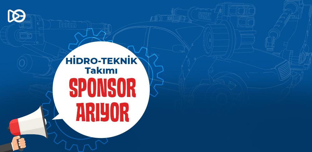 HİDRO-TEKNİK Takımı Sponsor Arıyor!
