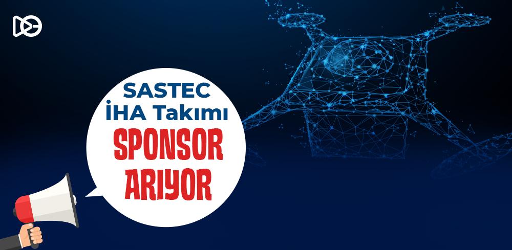 SASTEC Sponsor Arıyor!