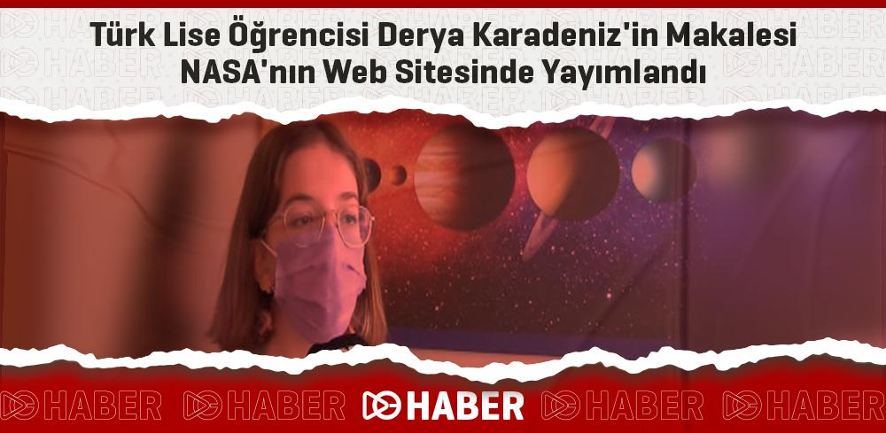 Türk Lise Öğrencisi Derya Karadeniz'in Makalesi NASA'nın Web Sitesinde Yayımlandı