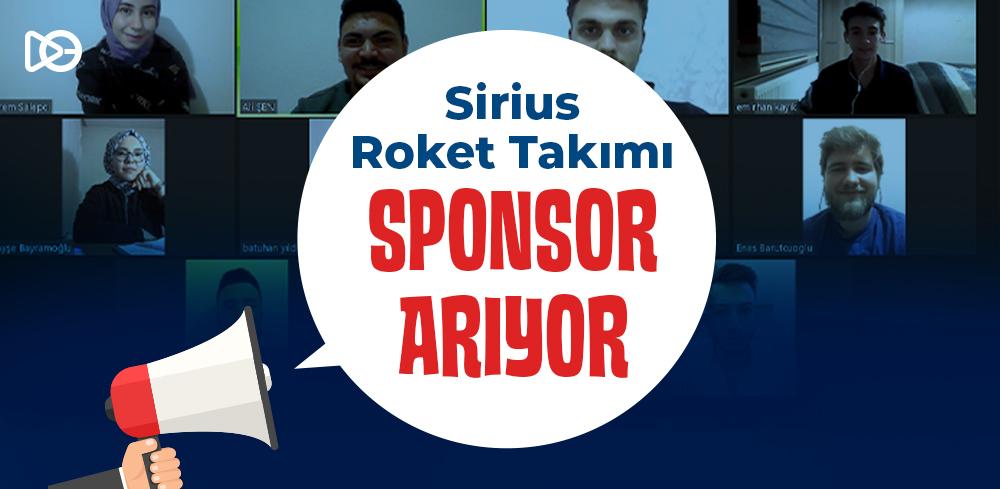 Sirius Roket Takımı Sponsor Arıyor!
