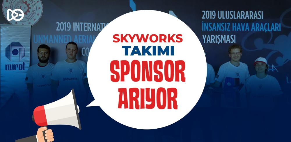 SkyWorks Sponsor Arıyor!