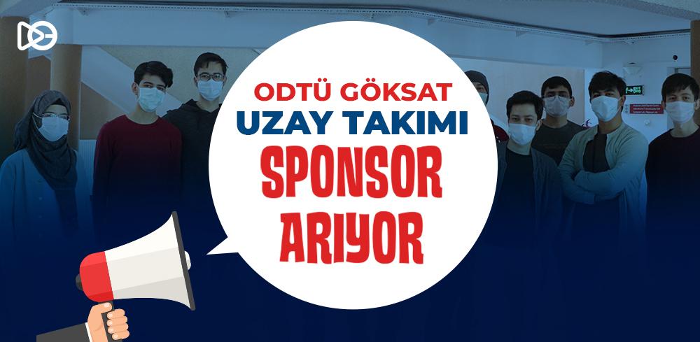 ODTÜ Göksat Uzay Takımı Sponsor Arıyor!