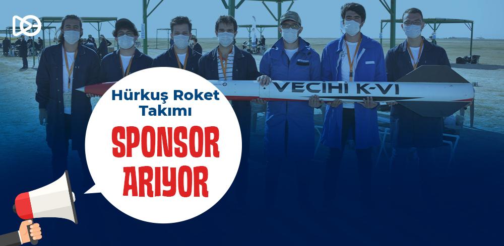 Hürkuş Roket Takımı Sponsor Arıyor!