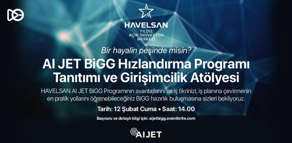 AI JET BiGG Programı Tanıtımı ve Girişimcilik Atölyesi