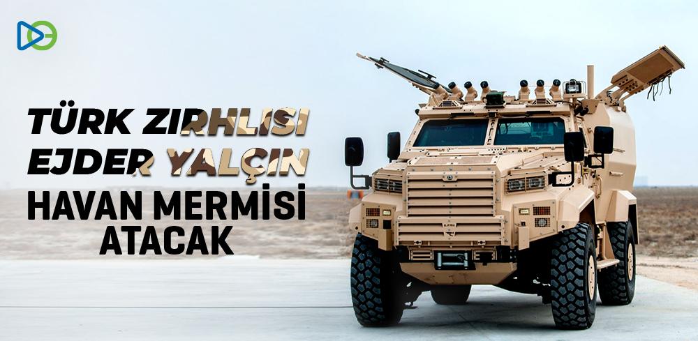Türk Zırhlısı Ejder Yalçın Havan Mermisi Atacak