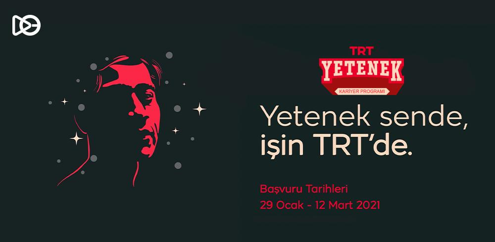 TRT Yetenek Kariyer Programı 2021 Başladı!