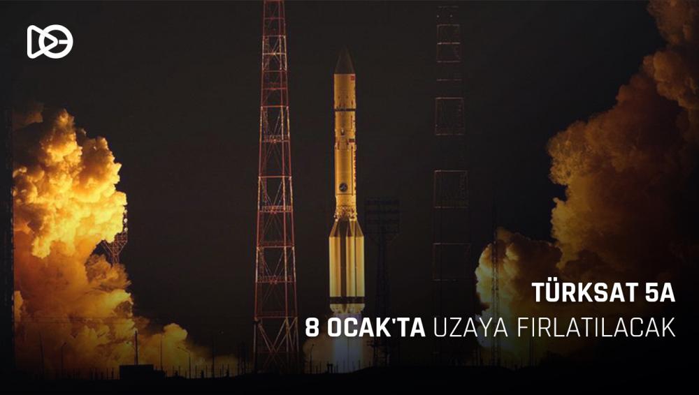 Türksat 5A, 8 Ocak'ta Uzaya Fırlatılacak!