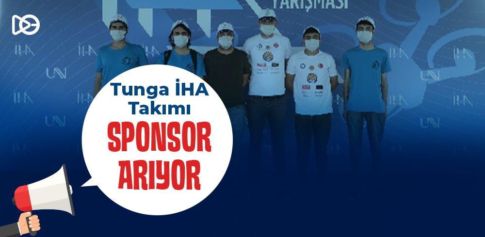 Tunga İHA Takımı Sponsor Arıyor!