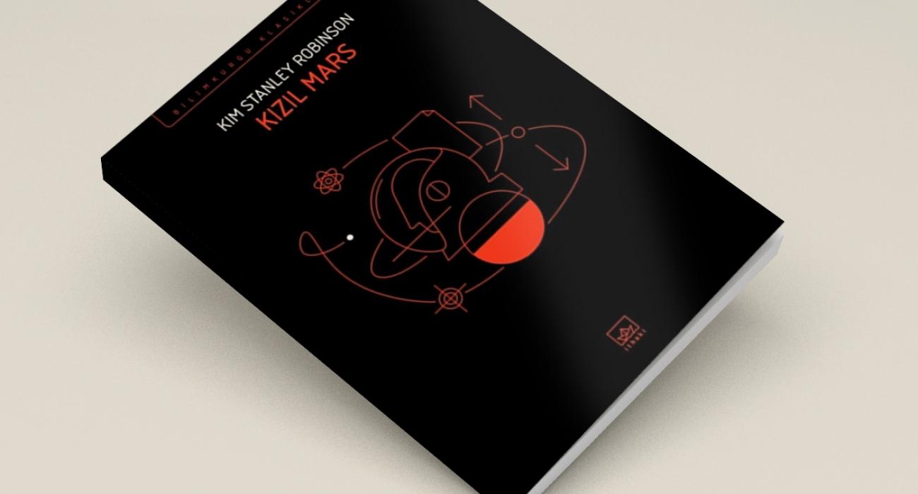 """Mars'ta Kolonileşme ve """"Bir"""" Olma Sorunu: Kızıl Mars"""