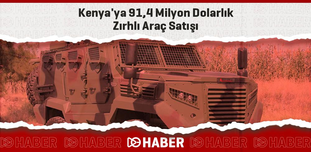 Kenya'ya 91,4 Milyon Dolarlık Zırhlı Araç Satışı