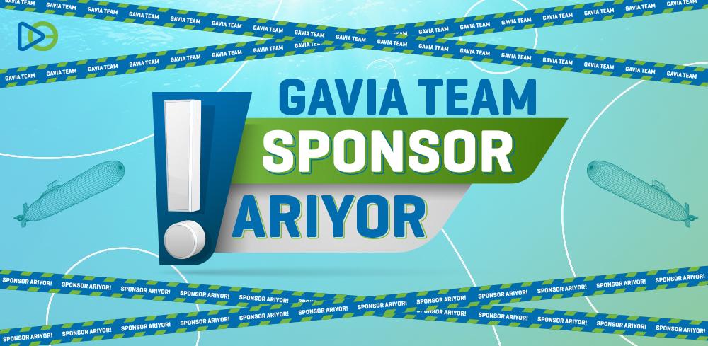 GAVİA TEAM Sponsor Arıyor!