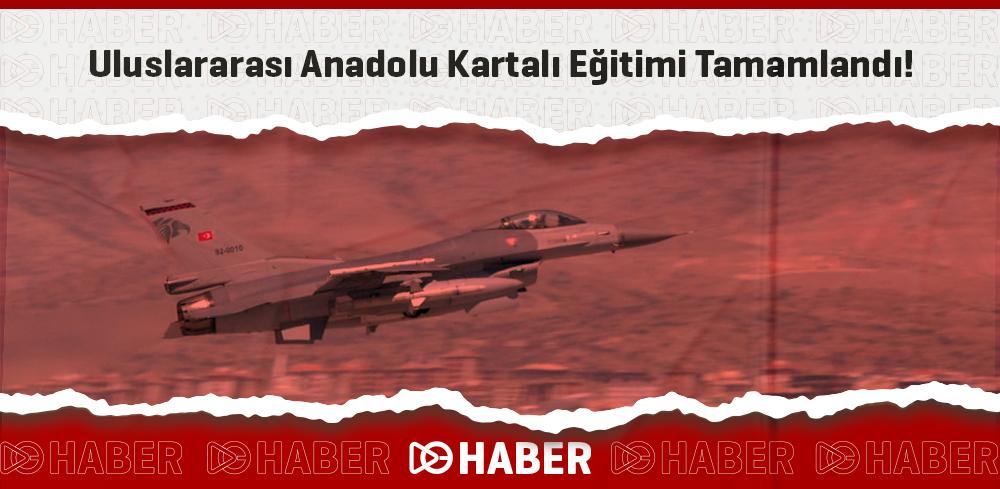 Uluslararası Anadolu Kartalı Eğitimi Tamamlandı!