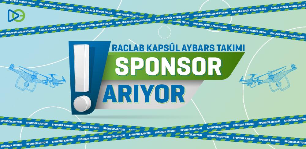 RACLAB KAPSÜL AYBARS Takımı Sponsor Arıyor!