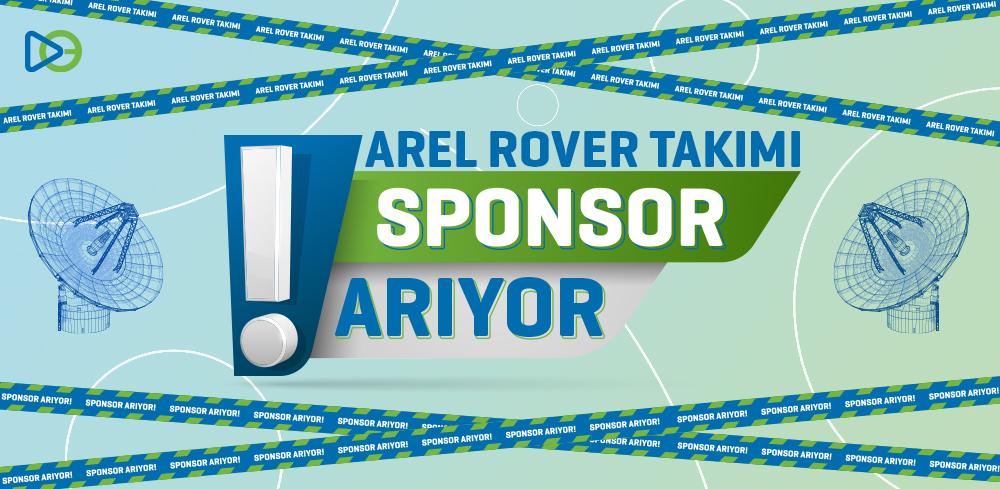 Arel Rover Takımı Sponsor Arıyor!