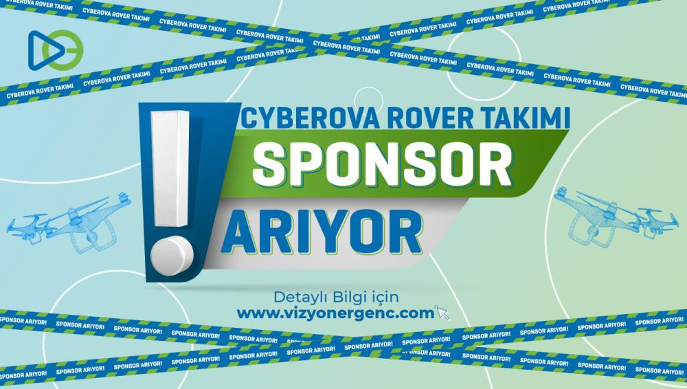 Cyberova Rover Takımı Sponsor Arıyor!