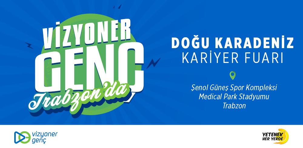 Vizyoner Genç - Doğu Karadeniz Kariyer Fuarı'nda!