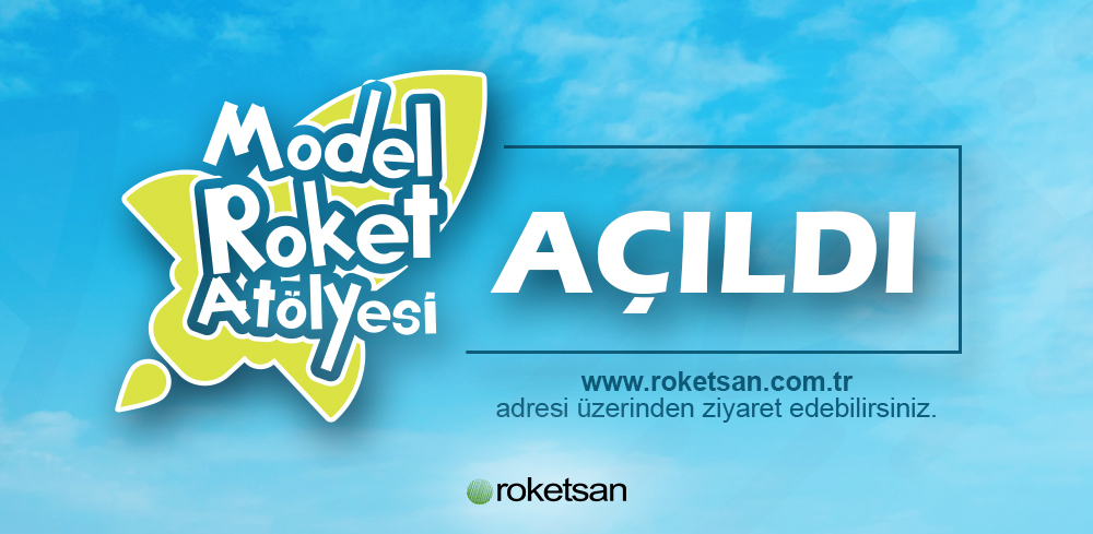 Roketsan Model Roket Atölyesi