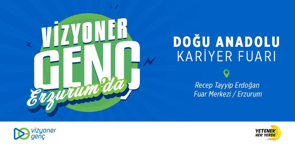 Vizyoner Genç - Doğu Anadolu Kariyer Fuarı'nda!