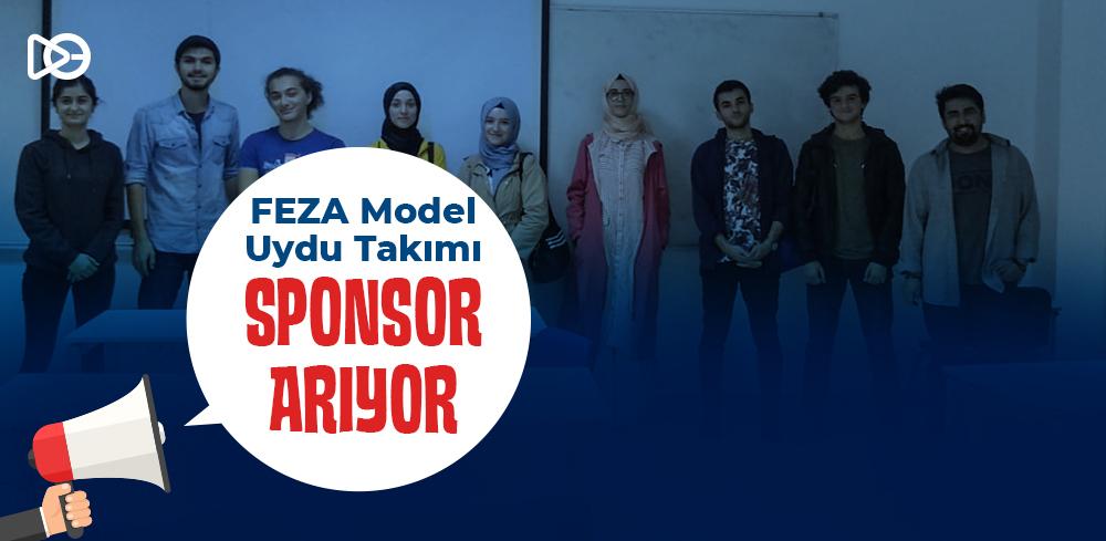 FEZA Model Uydu Takımı Sponsor Arıyor!