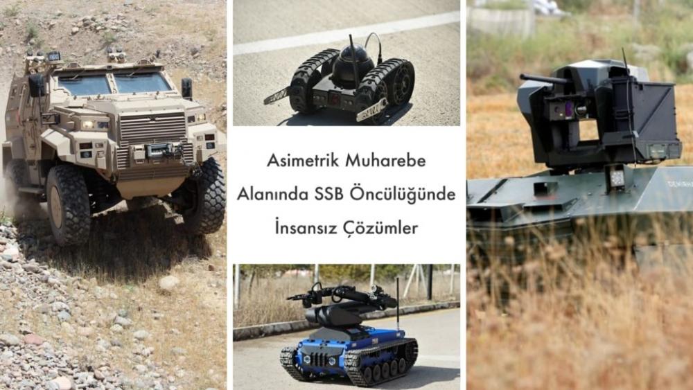 SSB Öncülüğünde Asimetrik Muharebe Alanına Getirilen İnsansız Kara Aracı Çözümleri