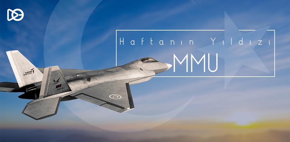 ⭐Haftanın Yıldızı: Milli Muharip Uçak