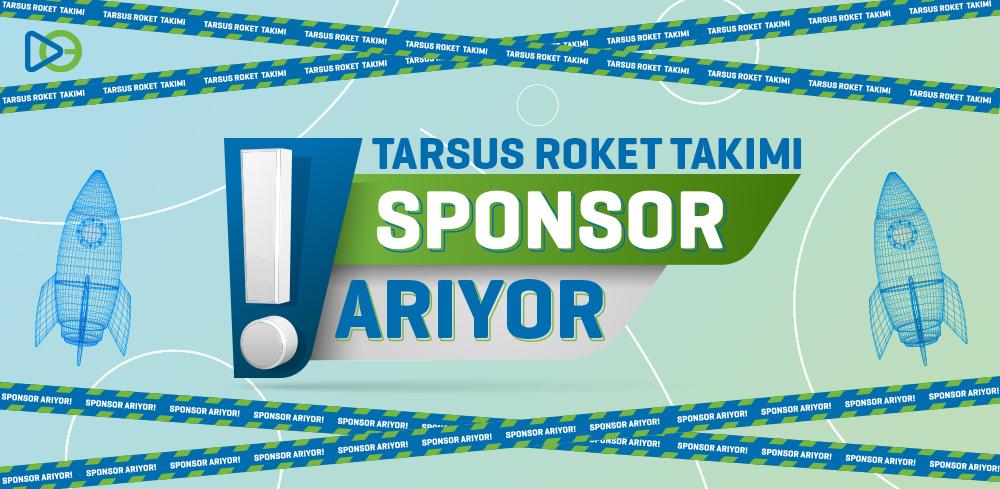 Tarsus Roket Takımı Sponsor Arıyor!