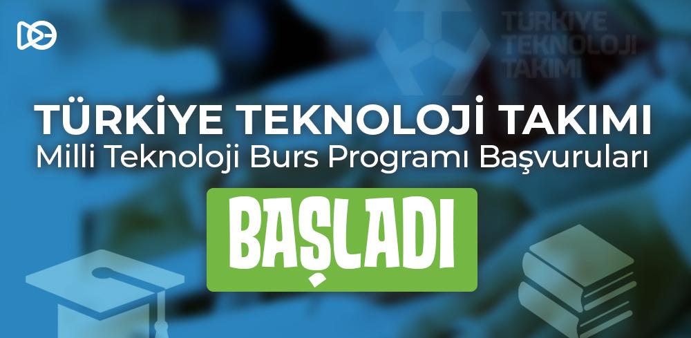 Milli Teknoloji Burs Programı Başvuruları Başladı!