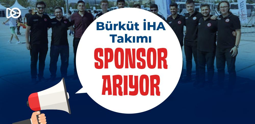 Bürküt İHA Ekibi Sponsor Arıyor!