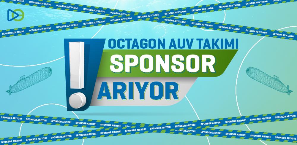 Octagon AUV Takımı Sponsor Arıyor